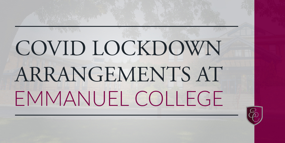Covid Lockdown Arrangements at Emmanuel College